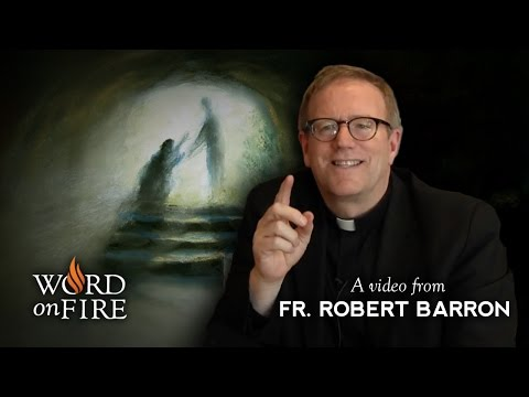 Bishop Barron on The Meaning of Easter