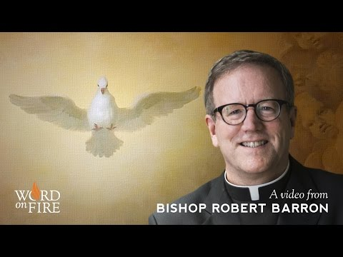 Bishop Barron on the Sacrament of Confirmation