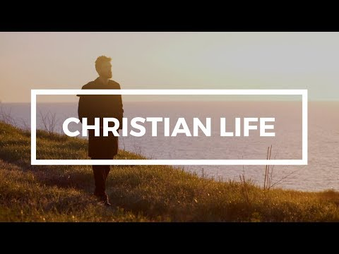 How can I live a Christian life?