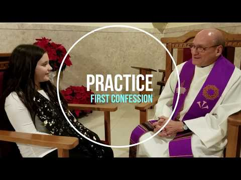 Practice First Confession