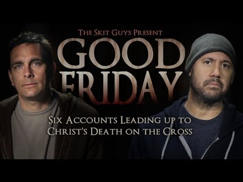 Skit Guys - Good Friday